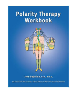 "The Polarity Therapy Workbook – ""2nd Edition"""